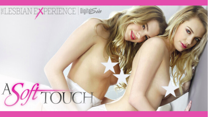 Digital Sin Debuts 1st 'Lesbian Experience' Title, 'A Soft Touch'