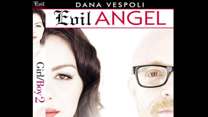 Evil Angel Debuts Dana Vespoli's 'Girl/Boy 2'