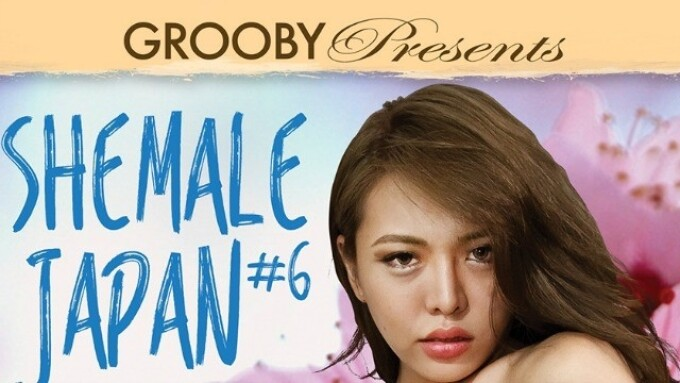 Grooby's 'Shemale Japan #6' Released on DVD