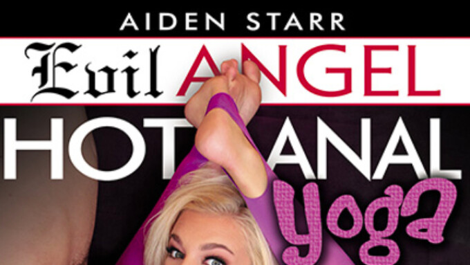 Evil Angel, Aiden Starr Unveil 'Hot Anal Yoga'