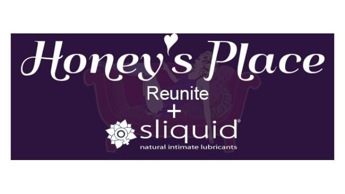 Honey's Place Now Distributing Sliquid
