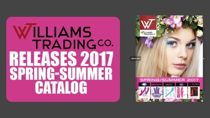 Williams Trading Unveils 2017 Spring-Summer Catalog
