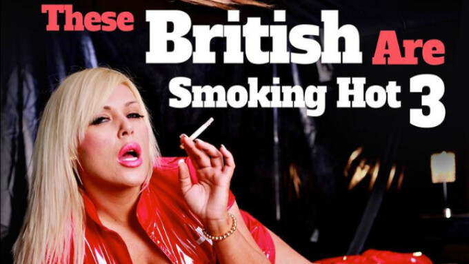 UK Porn Kings Releases 'These British Are Smoking Hot 3'