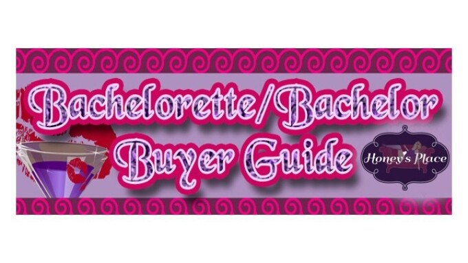 Honey's Place Releases 2017 Bachelorette Buyer's Guide