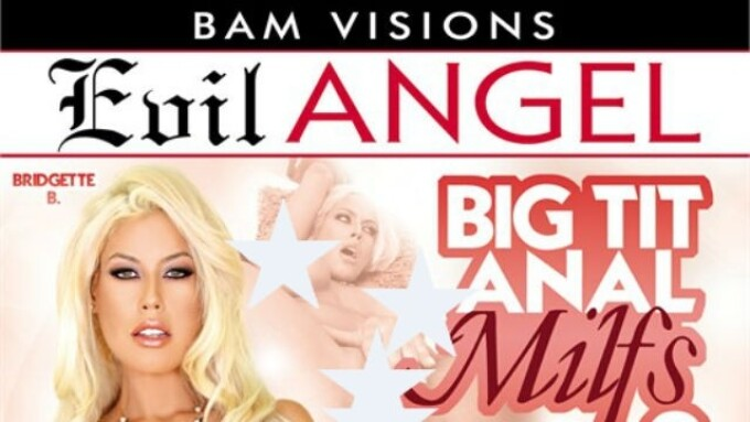 Evil Angel, BAM Visions Release 'Big Tit Anal MILFs 2'