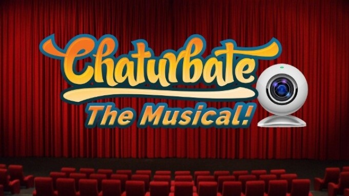 'Chaturbate: The Musical!' Breaks a Leg on Opening Night