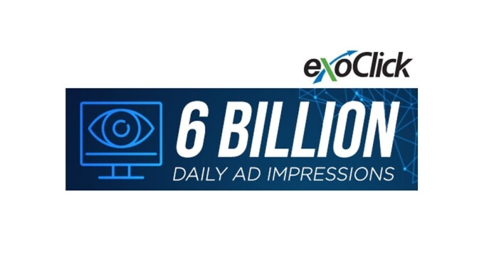 ExoClick Now Serving 6B Daily Impressions