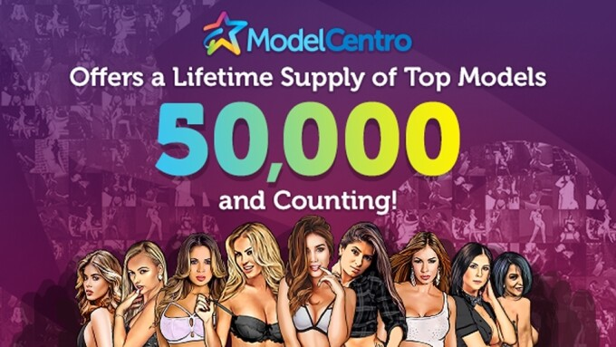 ModelCentro Surpasses 50K-Model Milestone
