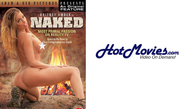 HotMovies.com Debuts Exclusive VOD of Kay Brandt's 'Naked'