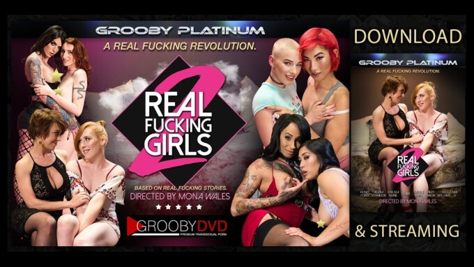 Grooby's 'Real Fucking Girls 2' Now Available