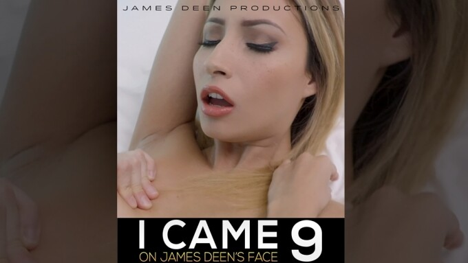 'I Came on James Deen's Face 9' Is Released