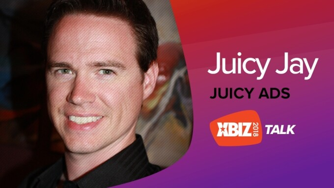 JuicyAds' Juicy Jay to Deliver 'XBIZ Talk'