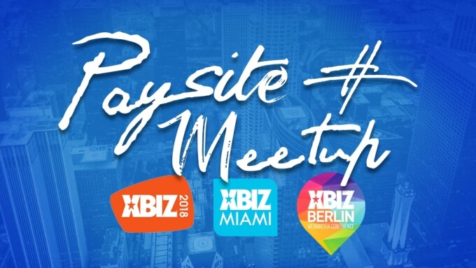 Paysite Meetup Expands to XBIZ Shows in L.A., Miami and Berlin