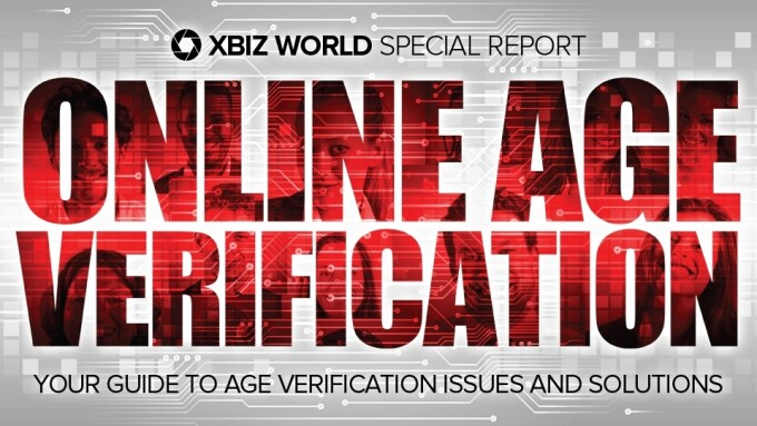 Special Report: Your Guide to Age Verification Issues and Solutions