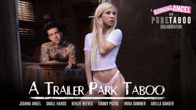 Pure Taboo, Joanna Angel Team Up for Three-Part Feature Series 'A Trailer Park Taboo'