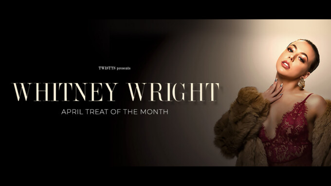 Whitney Wright Named April's Twistys Treat of the Month
