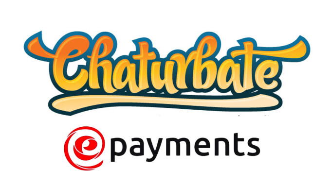 Chaturbate Adds ePayments for International Broadcasters, Affiliates