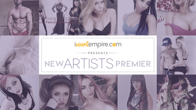 iWantEmpire Welcomes 65 New Clip Artists
