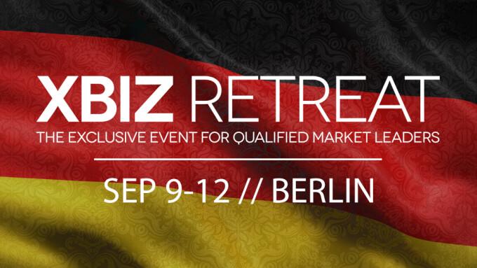 XBIZ Retreat Announces Berlin Edition Set for Sept. 9-12