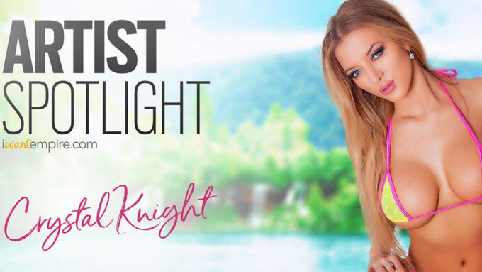 iWantEmpire Presents Crystal Knight in This Week's Artist Spotlight
