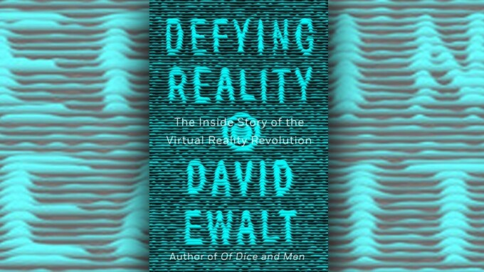 'Defying Reality' Discusses Porn's Importance to VR's Growth