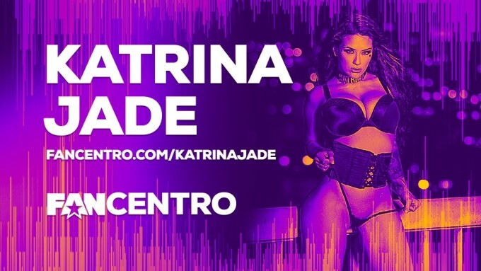 Katrina Jade Joins FanCentro