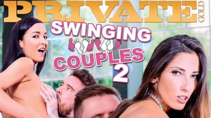 Clea Gaultier, Luna Rival Star in Private's 'Swinging Couples 2'