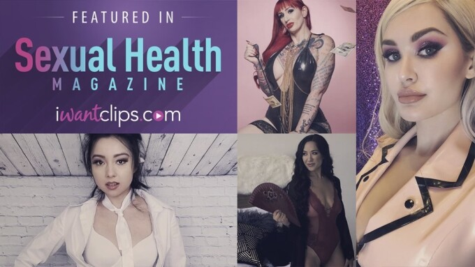 iWantClips Stars Featured in Sexual Health Magazine
