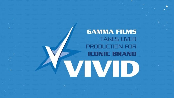 Gamma Films Takes Over Content Production for Vivid