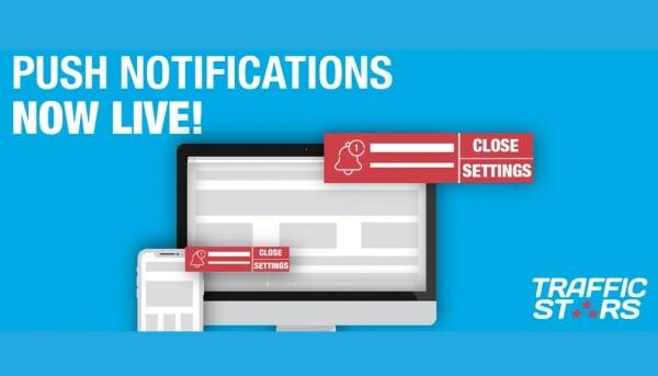 TrafficStars Offers Branded Push Notifications for Desktop, Mobile