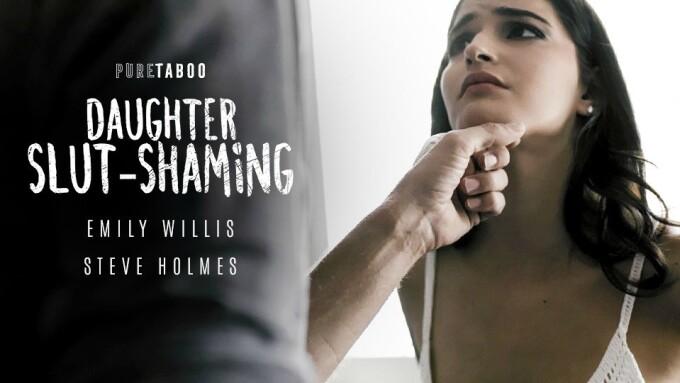 Pure Taboo Debuts 'Daughter Slut-Shaming'