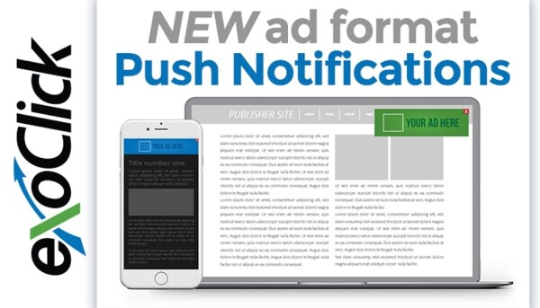 ExoClick Offers Push Notification Ads for Desktop, Mobile