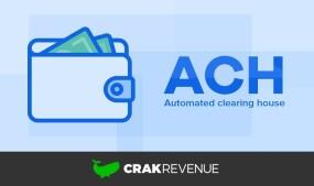 CrakRevenue Introduces ACH Payment System for Affiliates