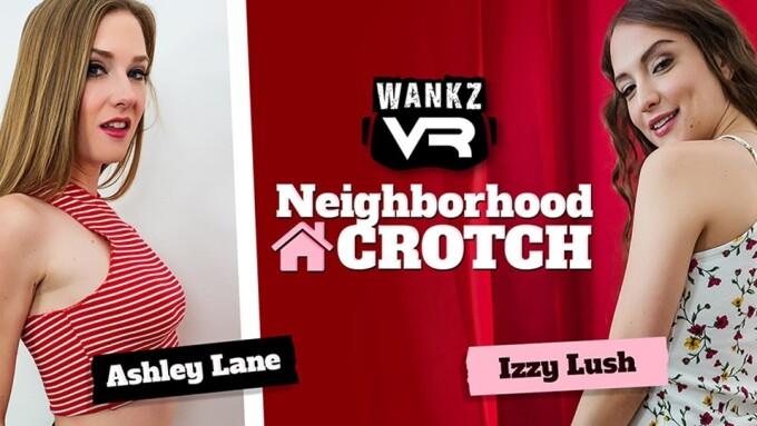 WankzVR Presents Ashley Lane, Izzy Lush in Newest Release