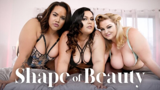 AdultTime.com Officially Launches Plus-Size Erotica Series 'Shape of Beauty'