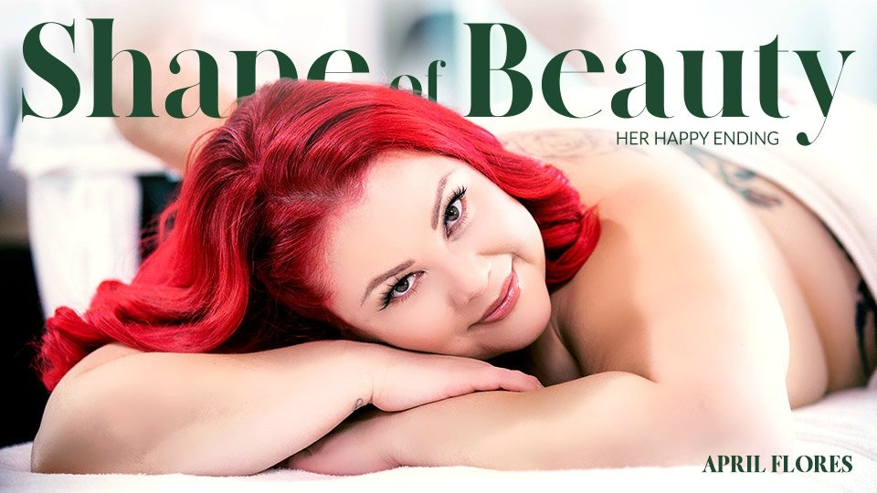 April Flores Gets 'Her Happy Ending' in Adult Time's Shape of Beauty Series