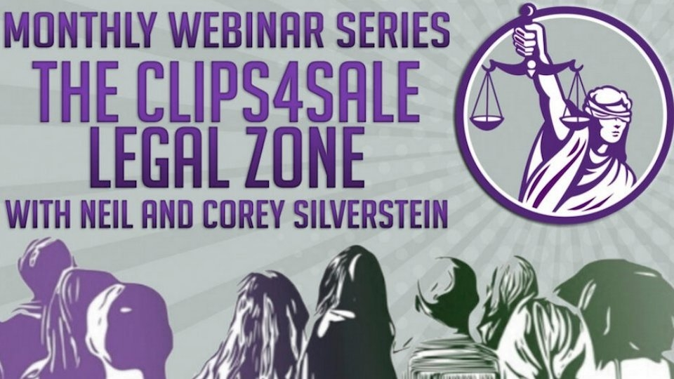 New Clips4Sale Legal Webinar Series Debuts Monday