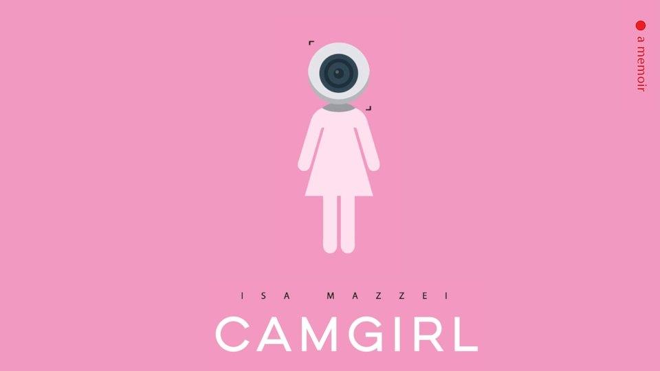 Former Performer Isa Mazzei Announces 'Camgirl' Memoir