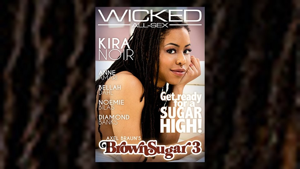 Kira Noir Stars in 'Axel Braun's Brown Sugar 3' for Wicked