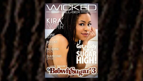 Kira Noir Stars in 'Axel Braun's Brown Sugar 3' for Wicked