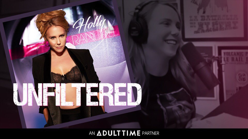 Adult Time, Holly Randall Ink 'Unfiltered' Podcast Partnership