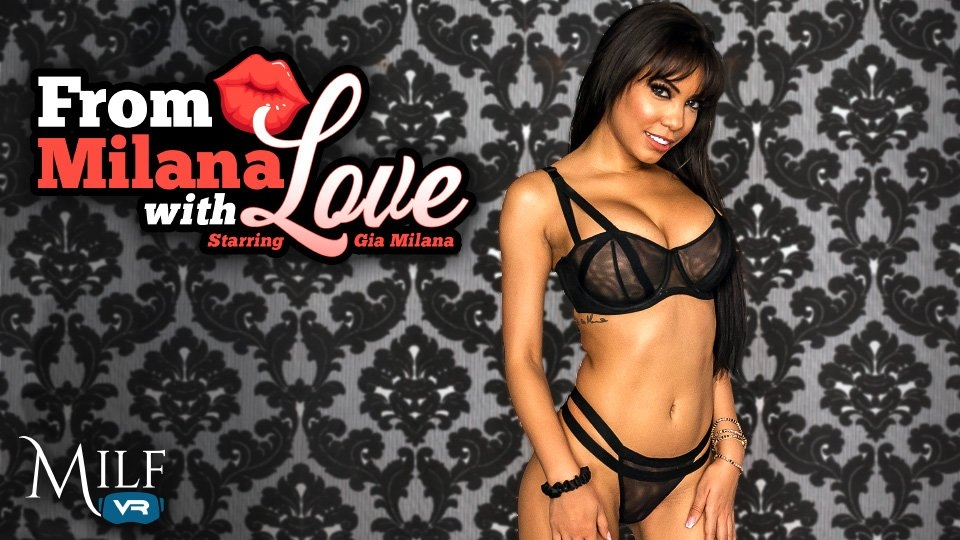 Gia Milana Is Featured in MILF VR's New Scene, 'From Milana With Love'