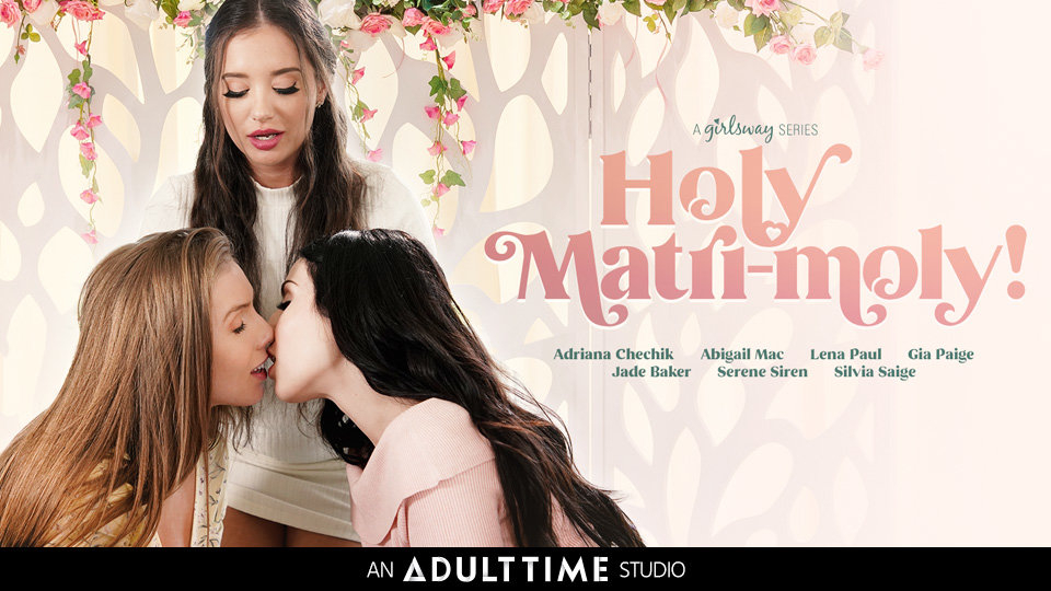 Girlsway Debuts 'Holy Matri-Moly!' Limited Series on Adult Time