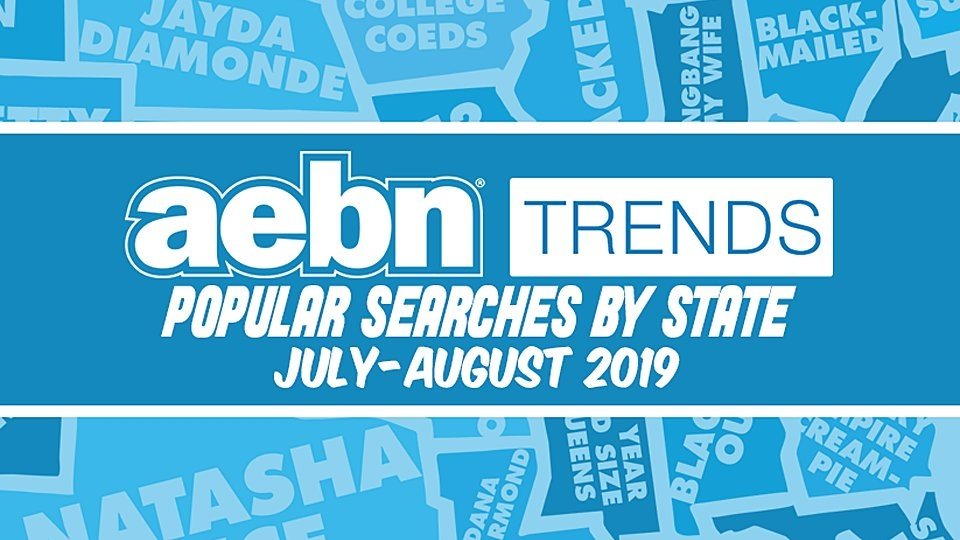 AEBN Reveals Popular Searches by State for July, August
