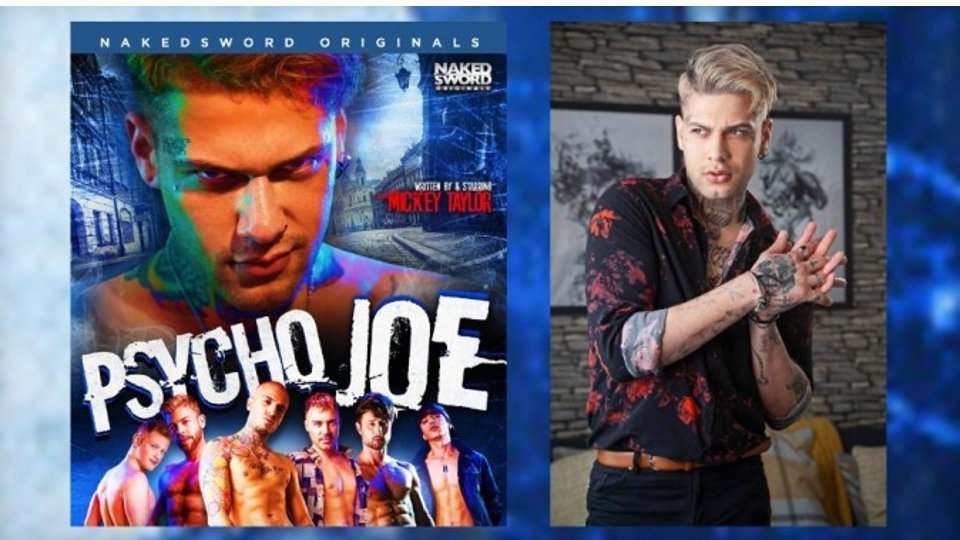 NakedSword Originals Touts Finale of Edgy 'Psycho Joe'