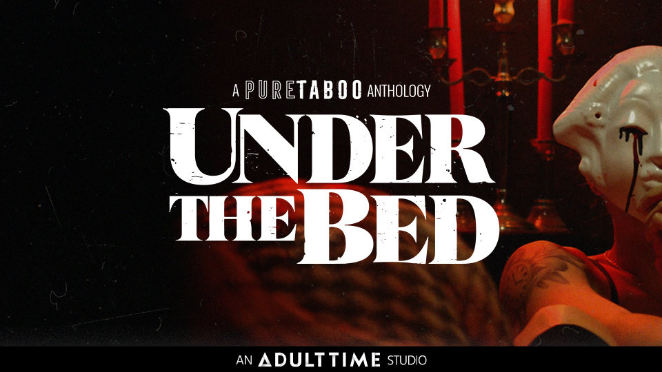 Horror-Erotica Series 'Under the Bed' Debuts on Pure Taboo