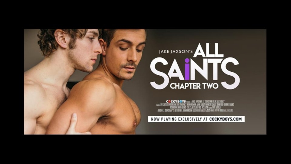Calvin Banks, Carter Dane Lead 'All Saints, Chapter 2' for CockyBoys
