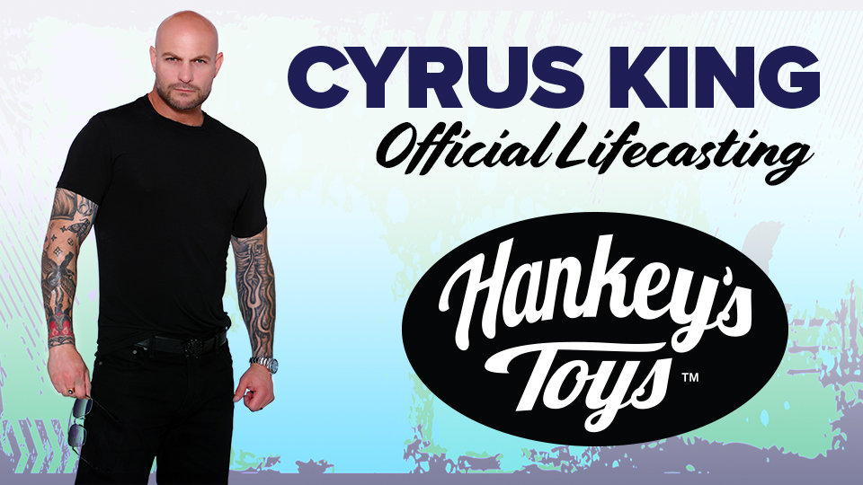 Hankey's Toys Goes 'King-Sized' with New Cyrus King Lifecasting