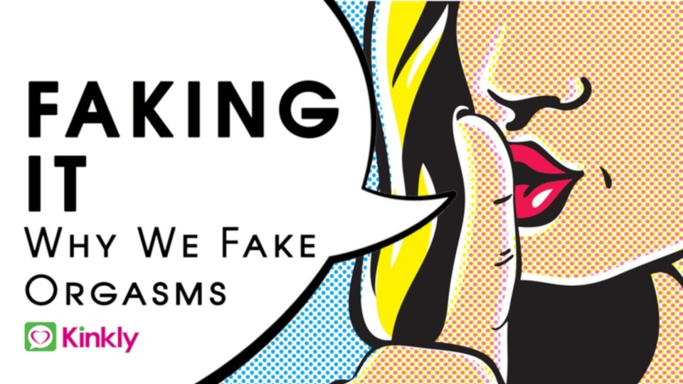 Kinkly.com Publishes Reader Survey on Faking Orgasms