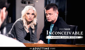 Devious Doctor Creampies Kenzie Taylor in 'Inconceivable'